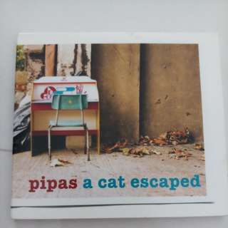 Pipas- a cat escaped cd