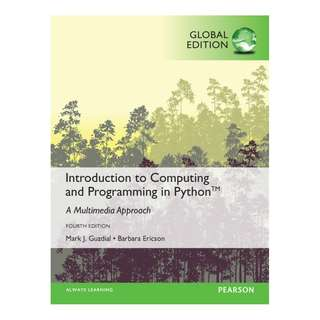 Introduction to Computing and Programming in Python, Global 4th Edition