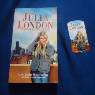 Novel Kolpri/Second :  Julia London - 02. Extreme Bachelor 'Memikat Sang Mantan'