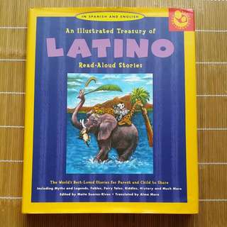 An Illusteated Treasurey Of LATINO Read-Aloud Stories - In Spanish And English