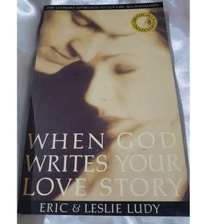 When God Writes Your Love Story - Christian Book for Singles