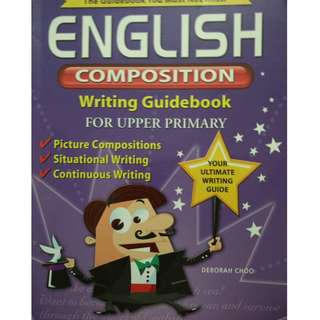 English Composition Writing Guidebook For Upper primary