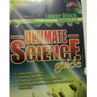 Lower Block Primary 3&4 Ultimate Science guide