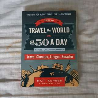 How to Travel the World on 50$ a Day book by Matt Kepnes