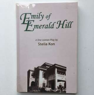 Emily of Emerald Hill by Stella Kon