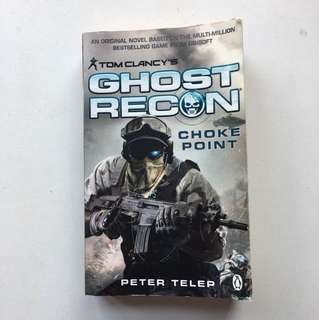 Book: Tom Clancy's Ghost Recon Choke Point