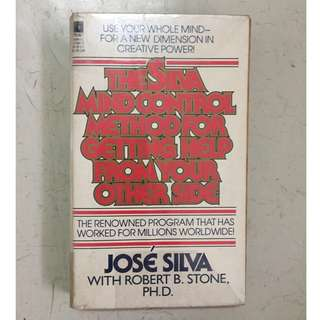 The Silva Mind Control Method for Getting Help from Your Other Side by Jose Silva