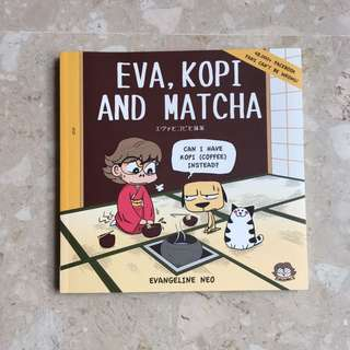 BN Eva, Kopi and Matcha