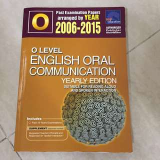 O Level English Oral yearly TYS 2006-2015