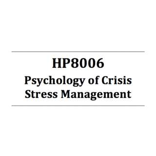 HP8006 Psychology of Crisis Stress Management