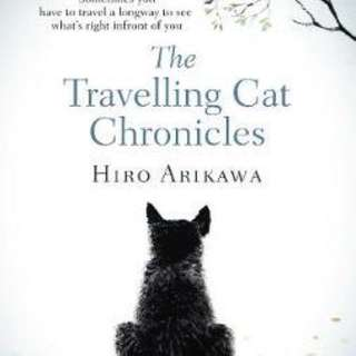 The Travelling Cat Chronicles  4.36 (268 ratings by Goodreads) Paperback English By (author)  Hiro Arikawa , Translated by  Philip Gabriel