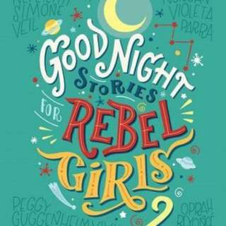 Goodnight Stories for Rebel Girls 2  4.73 (76 ratings by Goodreads) Hardback Goodnight Stories for Rebel Girls English By (author)  Elena Favilli , By (author)  Francesca Cavallo
