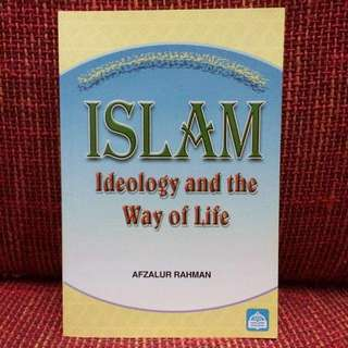 Islam Ideology and The Way of Life