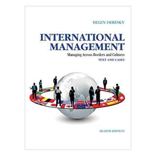 International Management: Managing Across Borders and Cultures, Text and Cases (8th Edition) BY Helen Deresky