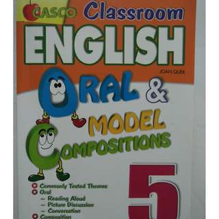 Classroom  English Oral &Model Compositions