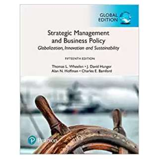Strategic Management and Business Policy: Globalization, Innovation and Sustainability 15th Global Edition BY J. David Hunger, Alan N. Hoffman, Charles E. Bamford Thomas L. Wheelen (Author)