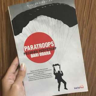 """PARATROOPS """"Pasukan penyergap dari udara"""""""