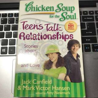 Teens talk relationship chicken soup for the soul