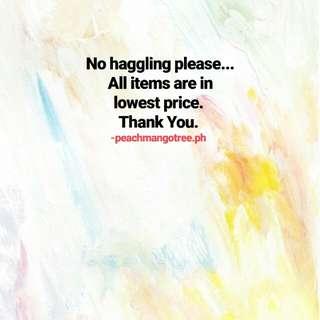 NO HAGGLING PLEASE
