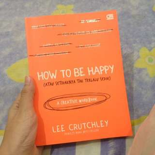 how to be happy creative workbook