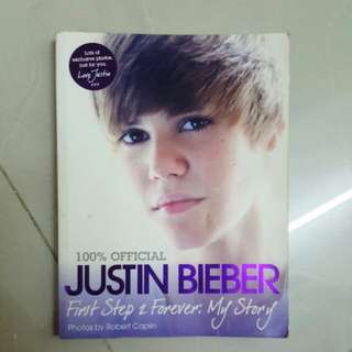 Justin Bieber 100% Official First Step 2 Forever: My Story