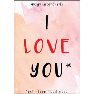 I LOVE YOU (but I love more)