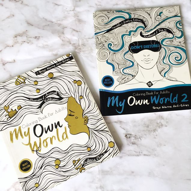 MY OWN WORLD 1 2 Coloring Book For Adults Buku Alat Tulis