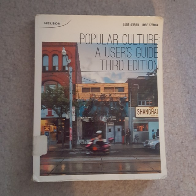 Popular Culture: A User's Guide 3rd Edition