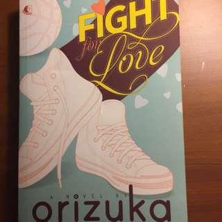 Fight for Love by ORIZUKA