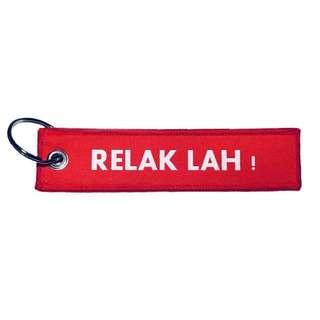 RELAK LAH! Key tag keychain