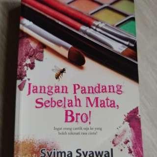 "Preloved Malay Novel ""Jangan pandang sebelah mata Bro"""