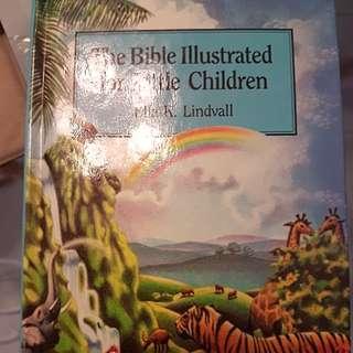 The bible illustrated foe little children