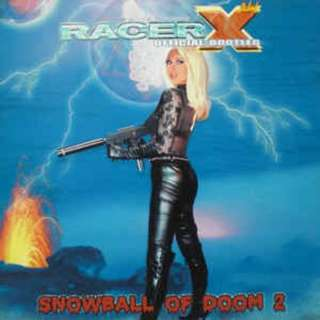 Racer X ‎– Official Bootleg Snowball Of Doom 2 CD