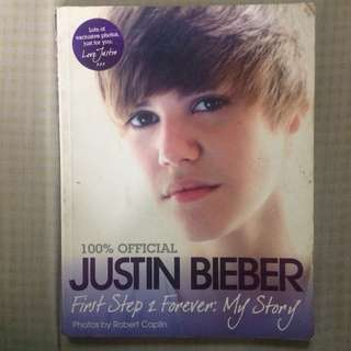 JUSTIN BIEBER: The First Step 2 Forever: My Story 100% Official