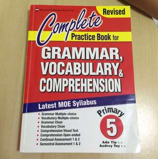 P5 Complete Practice Book for Grammar, Vocabulary & Comprehension