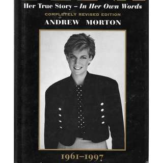 MY BOOK - DIANA  - HER TRUE STORY IN HER OWN WORDS - HARD COVER 288 PAGES.