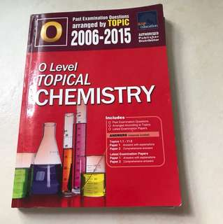 'O' Level Topical Chemistry 2006-2015