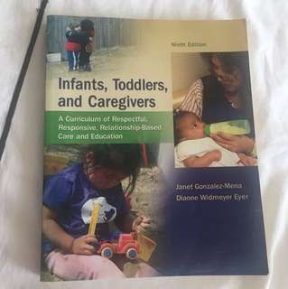Infants, Toddlers, and Caregivers by Janet Gonzalez Mena