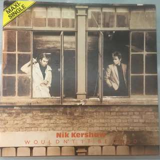 "Nik Kershaw ‎– Wouldn't It Be Good, 12"" Single Vinyl,  MCA Records ‎– 259 605-0, 1984, Germany"