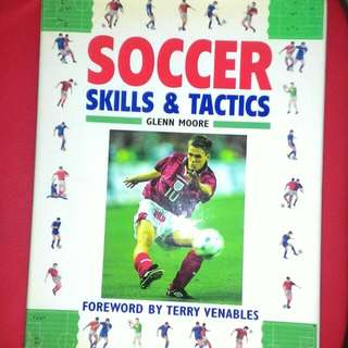 Soccer Skills & Tactics Book  by Glenn Moore Foreword By Terry Venables