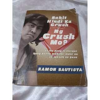 REPRICED! Bakit Hindi Ka Crush ng Crush Mo by Ramon Bautista