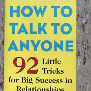 How to Talk to Anyone - 92 Little Tricks