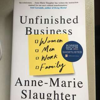 Unfinished Business-Annie Marie Slaughter