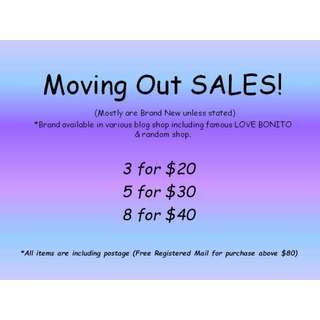 Moving Out Sales! All must GO!