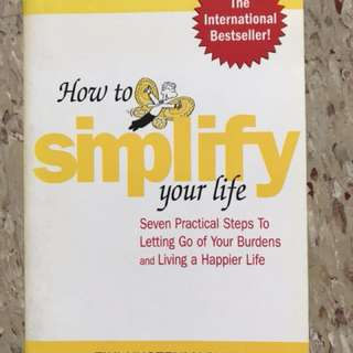 How to Simplify your Life - self help