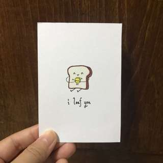 """I loaf you"" card for Valentine's"