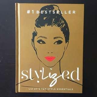 Stylized Liz Uy's Ten Style Essentials
