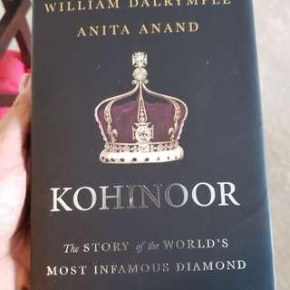 Kohinoor by William Dalrymple