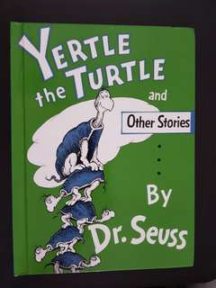 Dr Seuss - Yertle the Turtle and Other Stories