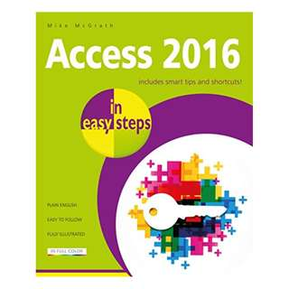 Access 2016 in easy steps BY Mike McGrath